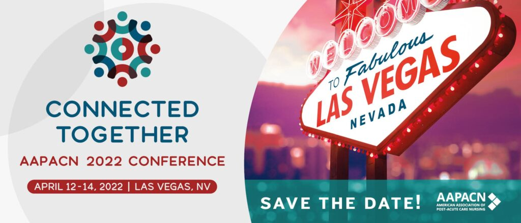 Welcome to Fabulous Las Vegas sign and dates for the AAPACN 2022 Conference for SNF nurses